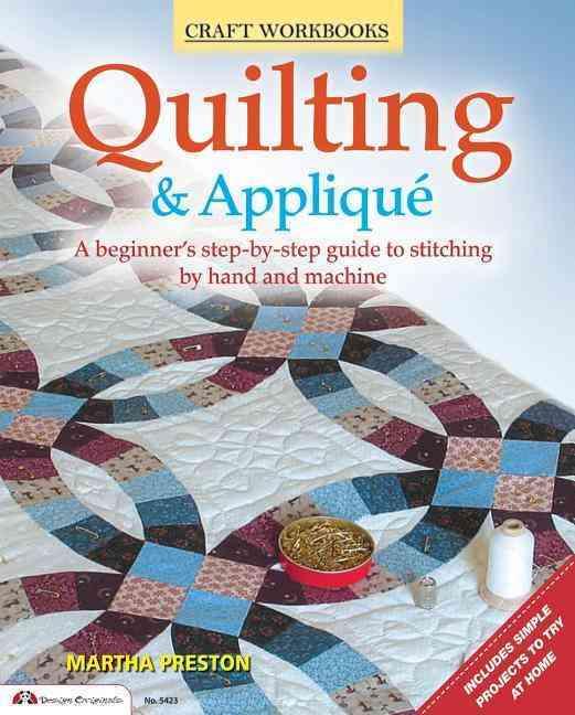 Quilting & Applique By Preston, Martha